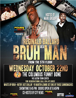 Wednesday Night Fall Comedy Series Presents...Bruh Man