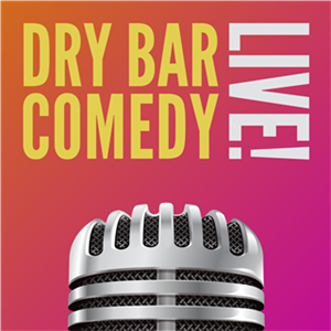 Dry Bar Comedy Tour LIVE